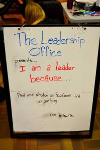 The Leadership Office Presents... I am a leader because!