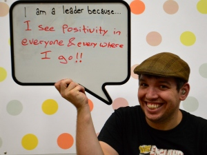 """I am a leader because... I see positivity in everyone & everywhere I go!!"""