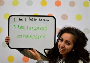 """I am a leader because... I like to spread enthusiasm!"""